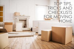 Top Tips For Moving House | A List Of Things To Do For Home Movers