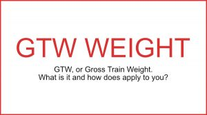 GTW Weight | Gross Train Weight Explained