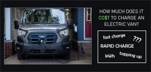 The Cost Of Charging An Electric Van